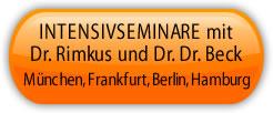 Intensiv Seminare München - Berlin - Hamburg - Frankfurt